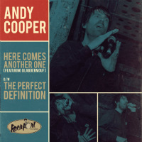 ANDY COOPER:  Here Comes Another One b/w The Perfect Definition (Vinyl 12