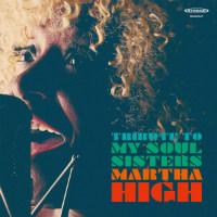 MARTHA HIGH:  'Mama Feelgood' audio premiere (2017)