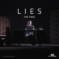 THE TIBBS:  Lies (Vinyl 7