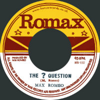 MAX ROMEO:  The ? Question (7