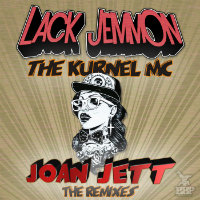 LACK JEMMON feat. KURNEL MC:  Joan Jett (Remixes)