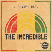 JOHNNYPLUSE:  The Incredible Dub