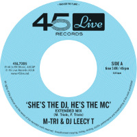 M-TRI & DJ LEECY T:  She's The DJ, He's The MC (Extended Mix) b/w Trading Places (7