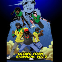 THE MICROPHONE MISFITZ: Escape From Babylon Volume 3