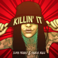 ILLVIS FRESHLY & CHARLIE BEALE: Killin' It (Free download)