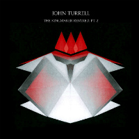 JOHN TURRELL: The Kingmaker Remixed Pt 2