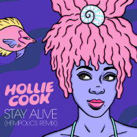 HOLLIE COOK:  Stay Alive (HEMPOLICS remix) + extra tour dates