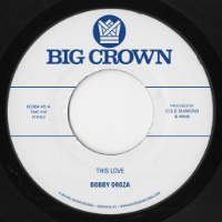 BOBBY OROZA:  This Is Love Pt. 1 (Vinyl 7