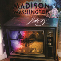 MADISON WASHINGTON:  'Facts' video premiere