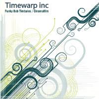 TIMEWARP INC:  Funky Bob Timbales b/w Cinemafilm (Vinyl 7