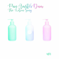 PAN AMSTERDAM:  The Lotion Song