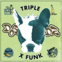 DOGZ NADZ: Triple X Funk (Free download)