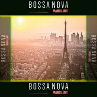 MANOSJMT:  Bossa Nova