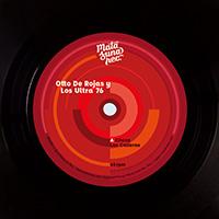 OTTO DE ROJAS Y LOS ULTRA 76: Choca Las Caderas / Al Ritmo De Bump Bump (Vinyl 7