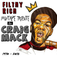 DJ FILTHY RICH:  Mixtape Tribute to Craig Mack