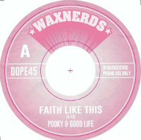 WAXNERDS:  Faith Like This b/w Just Buggin' Out (vinyl 7