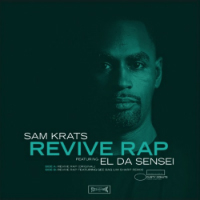 SAM KRATS feat. EL DA SENSEI:  Revive Rap (Vinyl 7