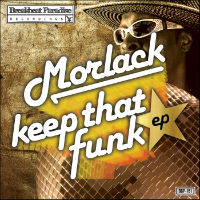 MORLACK:  Keep That Funk EP