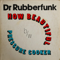 DR RUBBERFUNK: My Life At 45 (Part 1) (Vinyl 7