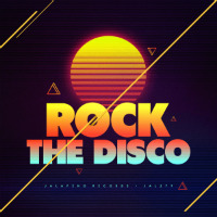 JALAPENO RECORDS:  Rock The Disco