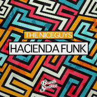THE NICEGUYS:  Hacienda Funk