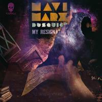 MAVI MARX, DJ SQUIGZ:  'My Resignation'