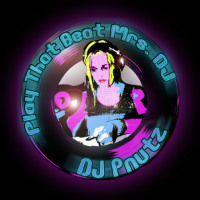 DJ PNUTZ:  Play That Beat Mrs DJ