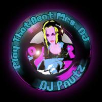 DJ PNUTZ:  Play That Beat Mrs DJ