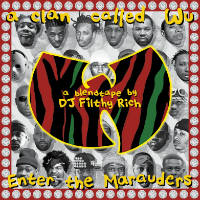 DJ FILTHY RICH: A Clan Called Wu - Enter The Marauders (A Blendtape by DJ Filthy Rich)