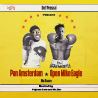 PAN AMSTERDAM X OPEN MIKE EAGLE:  No Snare