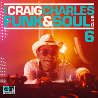 VARIOUS ARTISTS: The Craig Charles Funk & Soul Cub Vol. 6