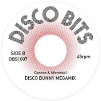 CANNON & MIRRORBALL:  At The Disco/ Discobunny Megamix (Vinyl 7