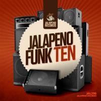 Jalapeno Funk Vol. 10