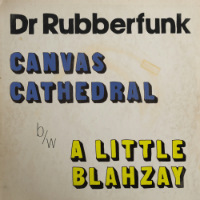 DR RUBBERFUNK: My Life At 45 (Part 2) (Vinyl 7