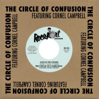 THE CIRCLE OF CONFUSION feat. CORNELL CAMPBELL:  Hole In The Ceiling (Vinyl 7