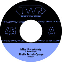 SHEILA TETTEH QUAYE:  Miss Certainty