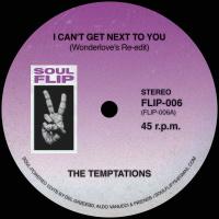 SOUL FLIP EDITS 6:  I Can't Get Next To You (Wonderlove's Re-edit)/ Swim (Wonderlove's Short edit)(Vinyl 7