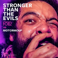 FOLD vs MOTORMOUF:  Stronger Than The Evils - audio premiere