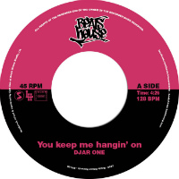 DJAR ONE:  You Keep Me Hangin On' b/w I Can Feel Your Love