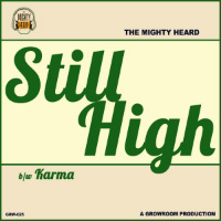 THE MIGHTY HEARD:  Still High