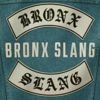 BRONX SLANG:  Bronx Slang