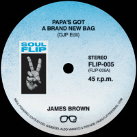 SOUL FLIP EDITS 5: Papa's Got A Brand New Bag / Knock On Wood (DJP Soul Flip edits)