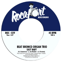 BEAT BRONCO ORGAN TRIO: Easy Baby b/w Geriatric Dance (Vinyl 7