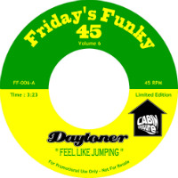 DAYTONER:  Feel Like Jumping b/w Perfidious (Vinyl 7