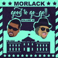 MORLACK: Good To Go Go Vol. VI