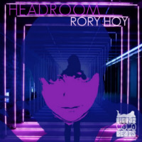 RORY HOY:  Headroom EP