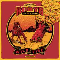 BLEND MISHKIN & ROOTS EVOLUTION: Wildfire