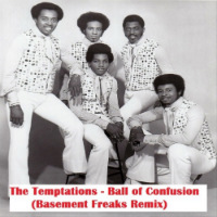 THE TEMPTATIONS: Ball Of Confusion (BASEMENT FREAKS remix) Free download