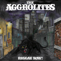 THE AGGROLITES:  Reggae Now!