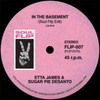 SOUL FLIP EDITS 7: In The Basement / My Sweet Lord (Vinyl 7